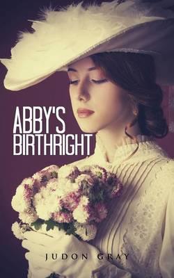 Abby's Birthright (Paperback)