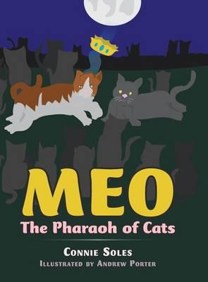 Meo: The Pharaoh of Cats (Hardback)