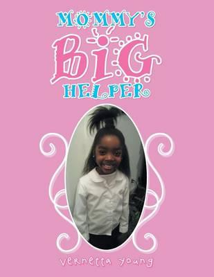 Mommy's Big Helper (Paperback)