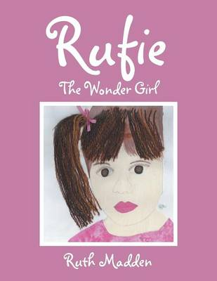 Rufie: The Wonder Girl (Paperback)