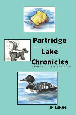 Partridge Lake Chronicles (Paperback)