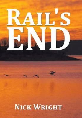 Rail's End (Hardback)