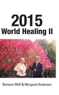 2015 World Healing II (Hardback)