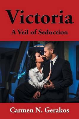 Victoria: A Veil of Seduction (Paperback)