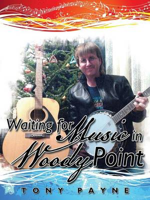Waiting for Music in Woody Point (Paperback)