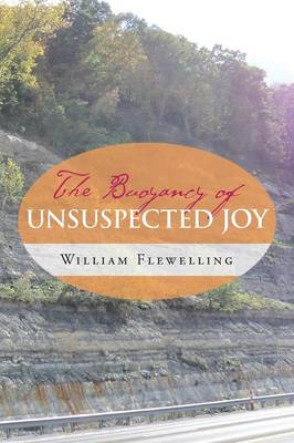 The Buoyancy of Unsuspected Joy (Paperback)
