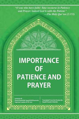 Importance of Patience and Prayer (Paperback)