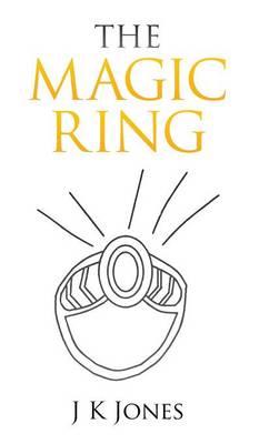 The Magic Ring (Hardback)