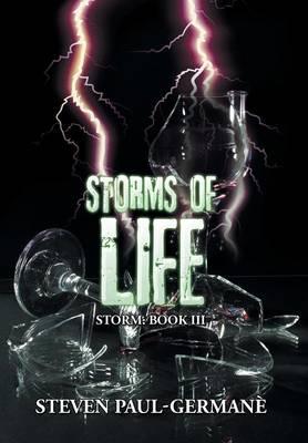 Storms of Life: Storm: Book III (Hardback)