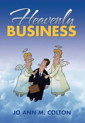 Heavenly Business (Hardback)