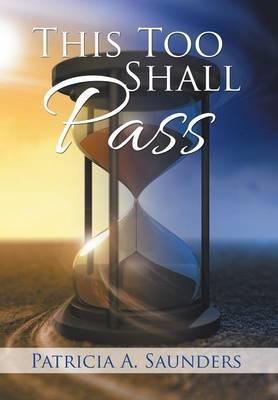 This Too Shall Pass (Hardback)