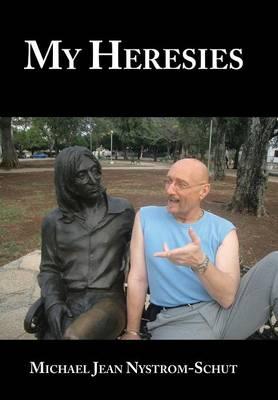 My Heresies (Hardback)
