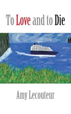 To Love and to Die (Paperback)