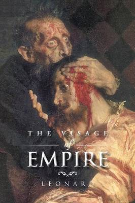 The Visage of Empire (Paperback)