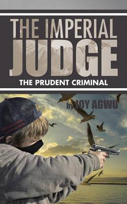 The Imperial Judge: The Prudent Criminal (Paperback)