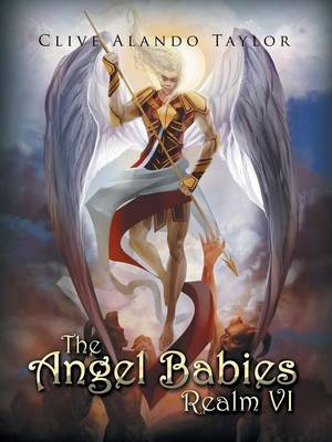 The Angel Babies Realm VI (Paperback)