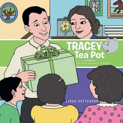 Tracey Tea Pot: The Anniversary Present (Paperback)