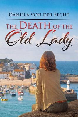The Death of the Old Lady (Paperback)