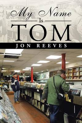 My Name Is Tom (Paperback)