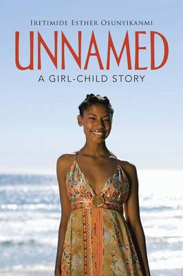 Unnamed: A Girl-Child Story (Paperback)