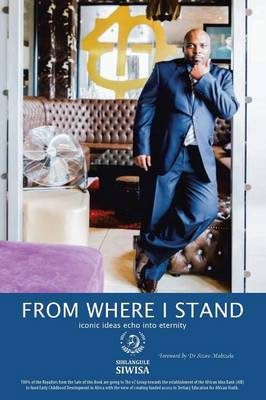 From Where I Stand: Iconic Ideas Echo Into Eternity (Paperback)