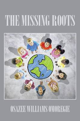 The Missing Roots (Paperback)