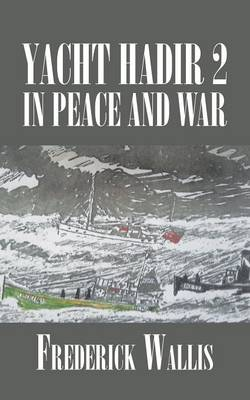Yacht Hadir 2 in Peace and War (Paperback)