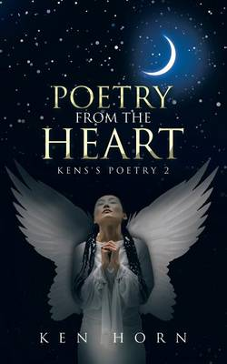 Poetry from the Heart: Kens's Poetry 2 (Paperback)