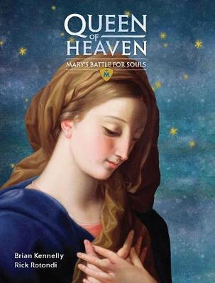 Queen of Heaven: Mary's Battle for Souls (Hardback)
