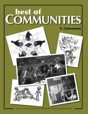 Best of Communities: V: Consensus - Best of Communities V. (Paperback)