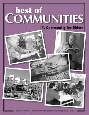 Best of Communities: IX: Community for Elders - Best of Communities IX. (Paperback)