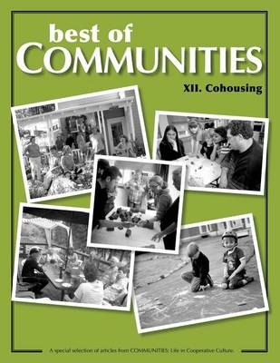 Best of Communities: XII: Cohousing Compilation - Best of Communities XII. (Paperback)