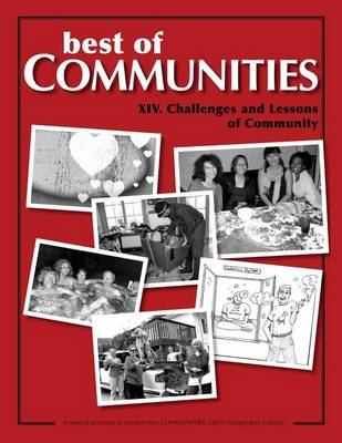 Best of Communities: XIV: Challenges and Lessons of Community - Best of Communities XIV (Paperback)