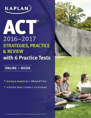 ACT 2016-2017 Strategies, Practice, and Review with 6 Practice Tests (Paperback)