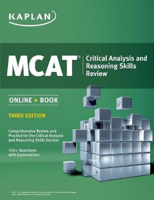 MCAT Critical Analysis and Reasoning Skills Review: Online + Book - Kaplan Test Prep (Paperback)