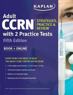 Adult Ccrn Strategies, Practice, and Review with 2 Practice Tests (Paperback)