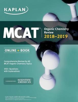 MCAT Organic Chemistry Review 2018-2019: Online + Book (Paperback)