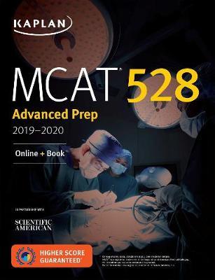 MCAT 528 Advanced Prep 2019-2020: Online + Book - Kaplan Test Prep (Paperback)