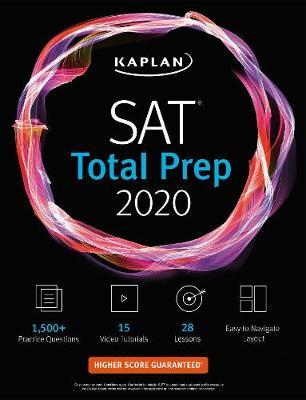 SAT Total Prep 2020: 5 Practice Tests + Proven Strategies + Online + Video - Kaplan Test Prep (Paperback)