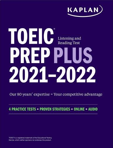 TOEIC Listening and Reading Test Prep Plus: Second Edition - Kaplan Test Prep (Paperback)