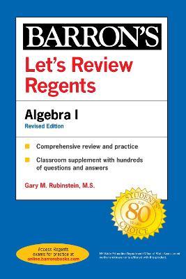 Let's Review Regents: Algebra I Revised Edition - Barron's Regents NY (Paperback)