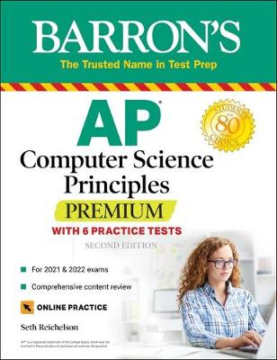 AP Computer Science Principles Premium with 6 Practice Tests: With 6 Practice Tests - Barron's Test Prep (Paperback)