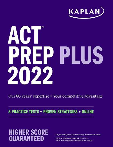 ACT Prep Plus 2022: 5 Practice Tests + Proven Strategies + Online - Kaplan Test Prep (Paperback)