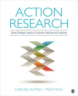 Action Research: Using Strategic Inquiry to Improve Teaching and Learning (Paperback)