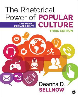 The Rhetorical Power of Popular Culture: Considering Mediated Texts (Paperback)