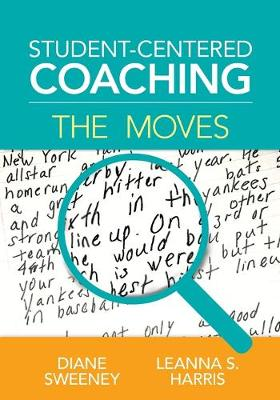 Student-Centered Coaching: The Moves (Paperback)