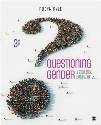 Questioning Gender: A Sociological Exploration (Paperback)