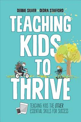 Teaching Kids to Thrive: Essential Skills for Success (Paperback)