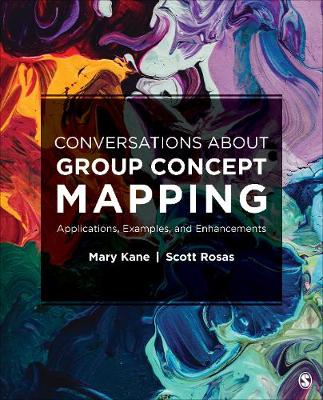 Conversations About Group Concept Mapping: Applications, Examples, and Enhancements (Paperback)