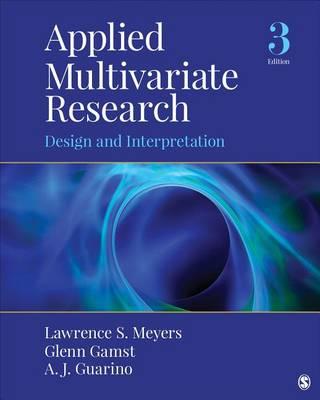 Applied Multivariate Research: Design and Interpretation (Hardback)